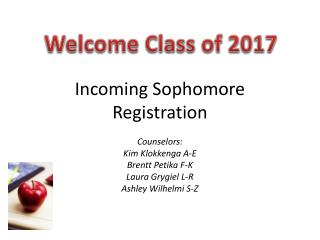 Incoming Sophomore Registration