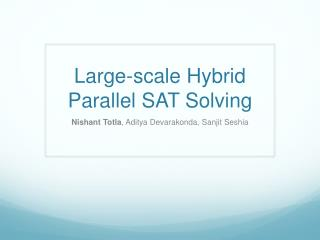 Large-scale Hybrid Parallel SAT Solving