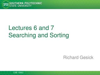 Lectures  6  and 7 Searching and Sorting