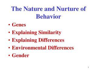 The Nature and Nurture of Behavior