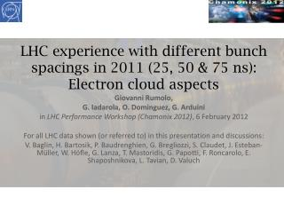 LHC experience with different bunch  spacings  in 2011 (25, 50 & 75 ns): Electron cloud aspects