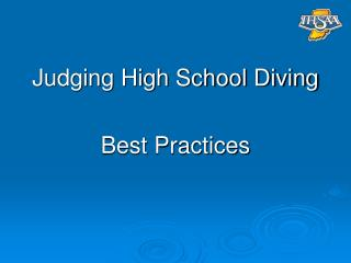 Judging High School Diving Best Practices