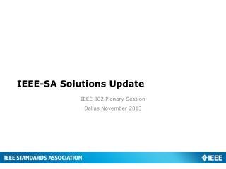 IEEE-SA Solutions Update