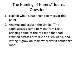 �The Naming of Names� Journal Questions