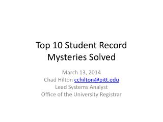 Top 10 Student Record  Mysteries Solved