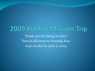 2009 Pueblo Mission Trip