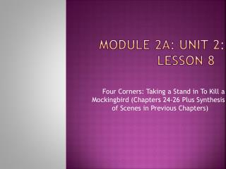 Module 2A: Unit 2: Lesson 8