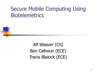 Secure Mobile Computing Using Biotelemetrics