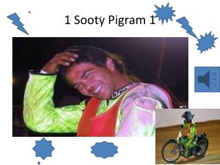 1 Sooty  Pigram  1