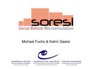 Michael Fuchs &  Katrin Gasior