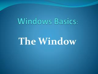 Windows Basics :