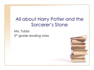 All about Harry Potter and the Sorcerer's Stone
