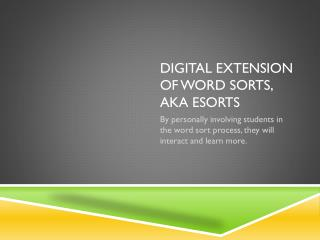 Digital Extension of Word Sorts,  aka  e Sorts