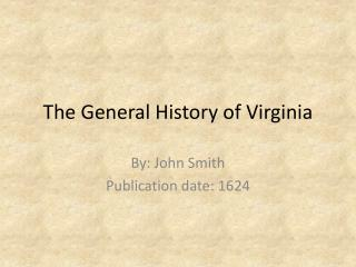 The General History of Virginia