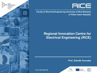 Regional Innovation Centre for Electrical Engineering (RICE)