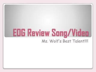EOG Review  Song/Video
