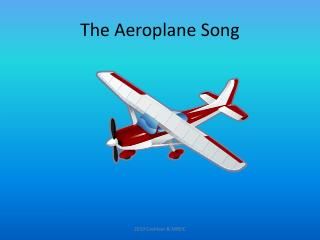 The  Aeroplane  Song