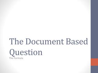 The Document Based Question