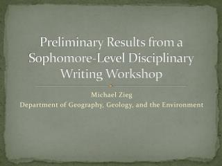 Preliminary Results from a Sophomore-Level Disciplinary Writing Workshop