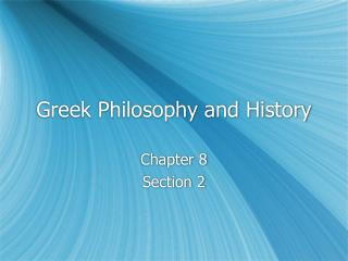 Greek Philosophy and History
