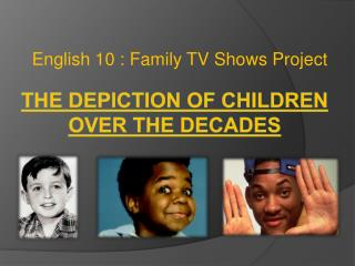 The depiction of children over the decades