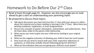 Homework to Do Before Our 2 nd C lass