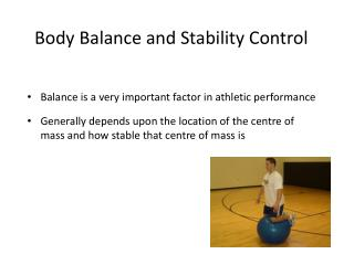 Body Balance and Stability Control