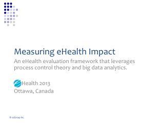 Measuring eHealth Impact