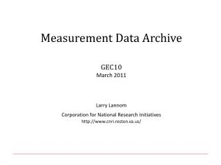 Measurement Data Archive GEC10 March 2011
