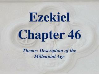 Ezekiel  Chapter  46