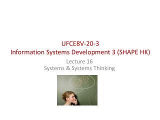 UFCE8V-20-3  Information Systems Development 3 (SHAPE HK)