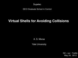 Virtual Shells for Avoiding Collisions