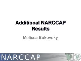 Additional NARCCAP Results