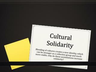 Cultural Solidarity