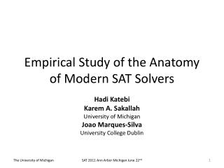Empirical Study of the Anatomy of Modern SAT Solvers