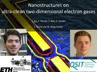 Nanostructures  on ultra- clean two-dimensional electron gases