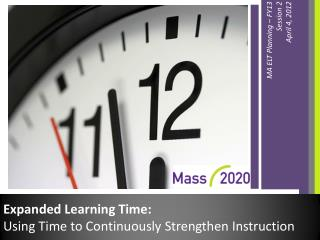 Expanded Learning Time:  Using Time to Continuously Strengthen Instruction