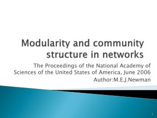Modularity and community structure in networks