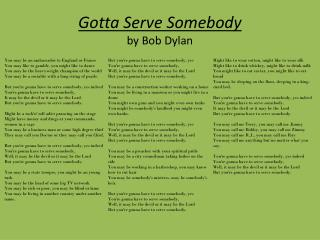 Gotta  Serve Somebody by Bob Dylan