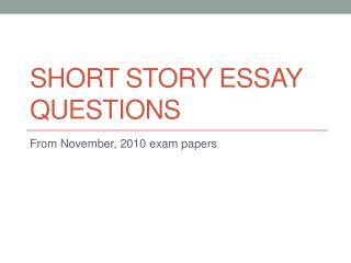 Short Story Essay Questions
