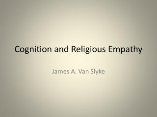 Cognition and Religious Empathy