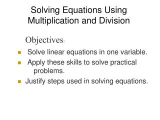 Solving Equations Using  Multiplication and Division