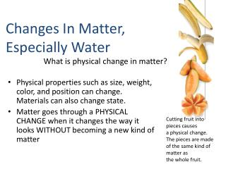 What is physical change in matter?