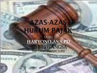 AZAS-AZAS  HUKUM PAJAK