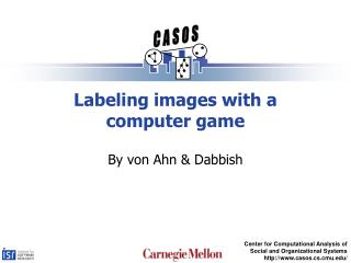Labeling images with a computer game