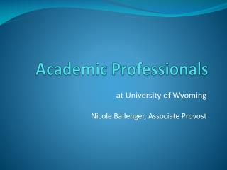 Academic Professionals