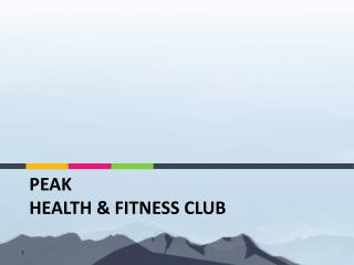 Peak  Health & Fitness Club