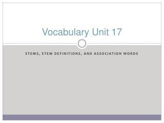 Vocabulary Unit 17