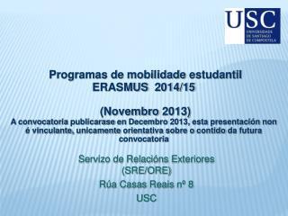 Programas de  mobilidade estudantil ERASMUS   2014/15 ( Novembro  2013)