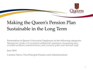 Making the Queen's Pension Plan Sustainable in the Long  T erm